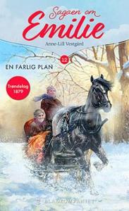 En farlig plan (ebok) av Anne-Lill Vestgård