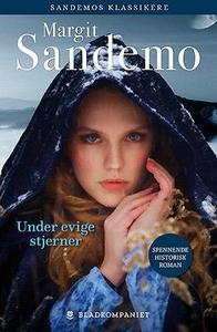 Under evige stjerner (ebok) av Margit Sandemo