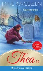 Dødelig utbytte (ebok) av Trine Angelsen