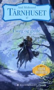 I sorg og glede (ebok) av Aud Midtsund