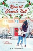 Hjem til Glendale Hall