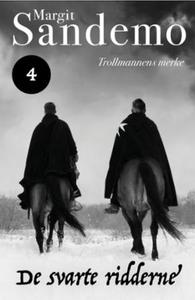 Trollmannens merke (ebok) av Margit Sandemo