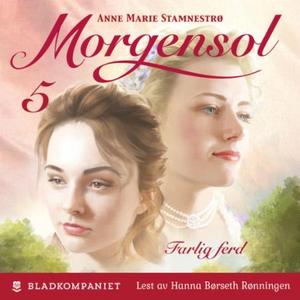 Farlig ferd (lydbok) av Anne Marie Stamnestrø
