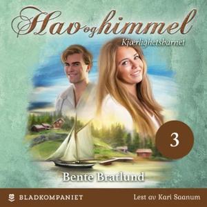 Kjærlighetsbarnet (lydbok) av Bente Bratlund