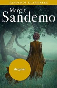 Bergtatt (ebok) av Margit Sandemo