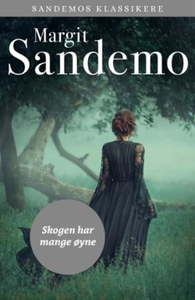 Skogen har mange øyne (ebok) av Margit Sandem