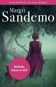 Elskede, hvem er du? (ebok) av Margit Sandemo