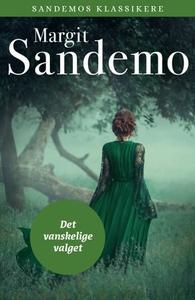 Det vanskelige valget (ebok) av Margit Sandem