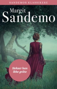 Hekser kan ikke gråte (ebok) av Margit Sandem