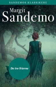 De tre frierne (ebok) av Margit Sandemo