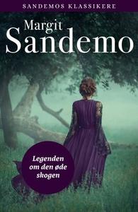 Legenden om den øde skogen (ebok) av Margit S