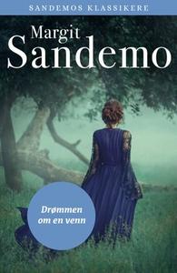 Drømmen om en venn (ebok) av Margit Sandemo