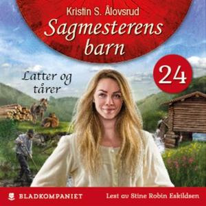 Latter og tårer (lydbok) av Kristin S. Ålovsr