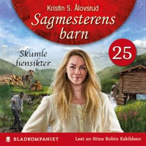 Skumle hensikter (lydbok) av Kristin S. Ålovs