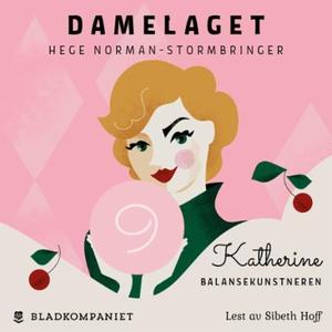 Katherine (lydbok) av Hege Norman-Stormbringe