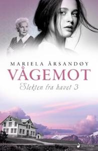 Vågemot (ebok) av Mariela Årsandøy