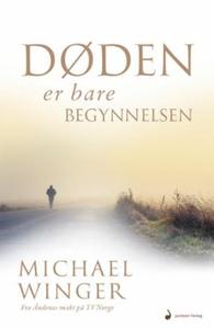Døden er bare begynnelsen (ebok) av Michael W