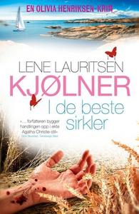 I de beste sirkler (ebok) av Lene Lauritsen K