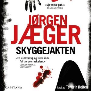 Skyggejakten (lydbok) av Jørgen Jæger
