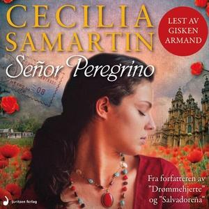 Señor Peregrino (lydbok) av Cecilia Samartin