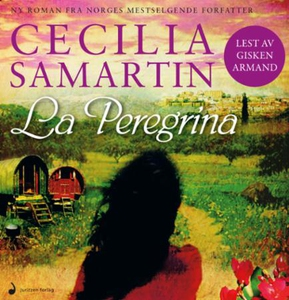La Peregrina (lydbok) av Cecilia Samartin