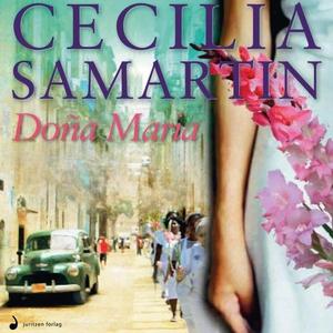 Doña Maria (lydbok) av Cecilia Samartin