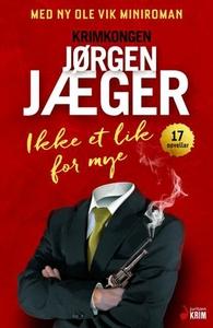 Ikke et lik for mye (ebok) av Jørgen Jæger