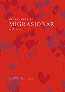Migrasjonar (ebok) av Gloria Gervitz