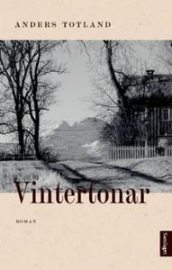 Vintertonar (ebok) av Anders Totland