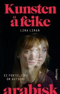 Kunsten å feike arabisk (ebok) av Lina Liman