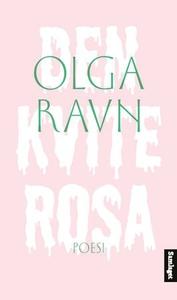 Den kvite rosa (ebok) av Olga Ravn