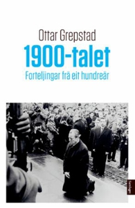 1900-talet (ebok) av Ottar Grepstad