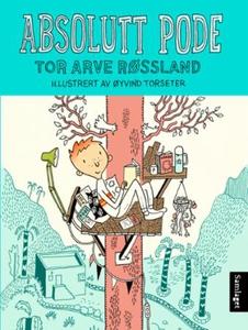 Absolutt Pode (ebok) av Tor Arve Røssland