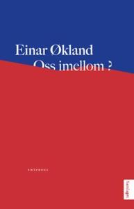 Oss imellom? (ebok) av Einar Økland