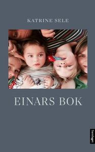 Einars bok (ebok) av Katrine Sele