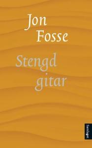Stengd gitar (ebok) av Jon Fosse
