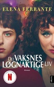 Dei vaksnes løgnaktige liv (lydbok) av Elena