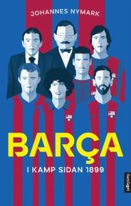 Barça (ebok) av Johannes Nymark