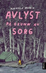 Avlyst på grunn av sorg (lydbok) av Magnhild