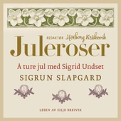 Å ture jul med Sigrid Undset