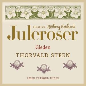 Gleden (lydbok) av Thorvald Steen
