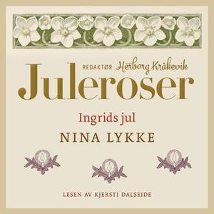 Ingrids jul (lydbok) av Nina Lykke