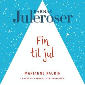 Fin til jul (lydbok) av Marianne Kaurin