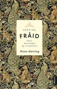 Soga om Fråid (ebok) av Mona Høvring