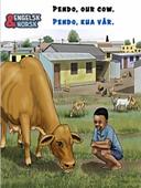 Pendo, kua vår = Pendo our cow