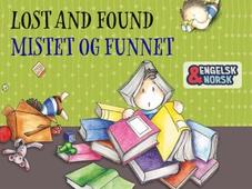 Mistet og funnet = Lost and found