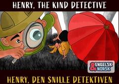 Henry, den snille detektiven Engelsk-norsk
