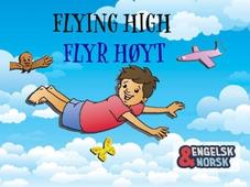 Flyr høyt = Flying high