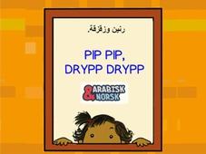 Pip pip, drypp drypp Arabisk-norsk
