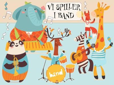 Vi spiller i band (ebok) av Ida C. Rahbek Man